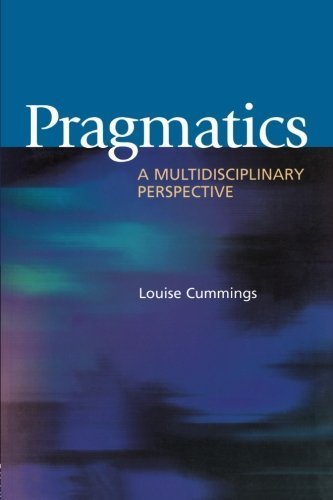 Pragmatics: A Multidisciplinary Perspective