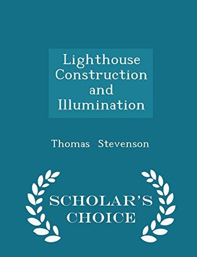 Lighthouse Construction and Illumination - Scholar's Choice Edition