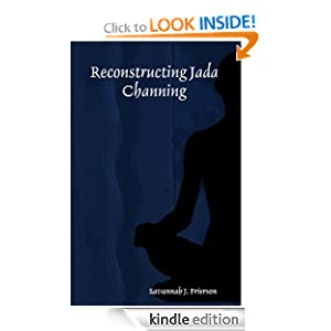 Reconstructing Jada Channing Savannah J. Frierson