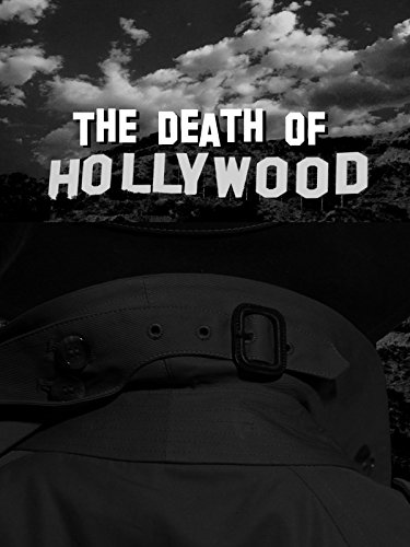 The Death of Hollywood
