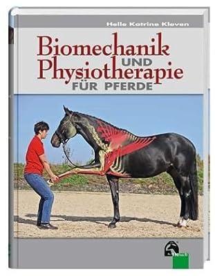 Biomechanik und Physiotherapie für Pferde