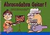 Abracadabra Guitar (0713619023) by Bell, Hilari