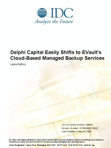 "Delphi Capital Easily Shifts to EVault""s Cloud-Based Managed Backup Services Laura DuBois"