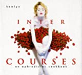 Intercourses: An Aphrodisiac Cookbook (060059209X) by Hopkins, Martha