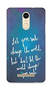AMEZ let your smile change the world Back Cover For Xiaomi Redmi Note 3