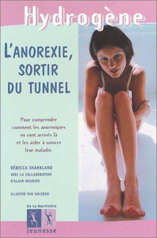 L'anorexie, sortir du tunnel