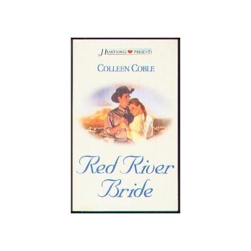 Red River Bride (Heartsong Presents, No. 519)