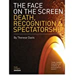 img - for [(The Face on the Screen: Questions of Recognition )] [Author: Therese Davis] [Dec-2003] book / textbook / text book