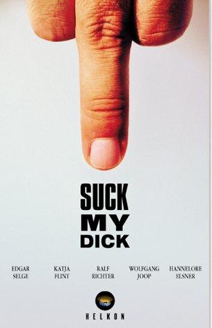 Suck My Dick [VHS]