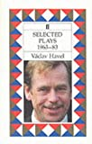 Selected Plays, 1963-83 (0571160603) by Havel, Vaclav