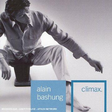 Alain Bashung - Climax - CD 1 - Zortam Music