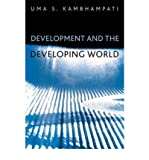 img - for [(Development and the Developing World: An Introduction )] [Author: Uma S. Kambhampati] [May-2004] book / textbook / text book
