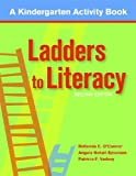 Ladders to Literacy: A Kindergarten Activity Book, Second Edition