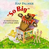 So Big - Activity Songs For Little Ones ~ Hap Palmer