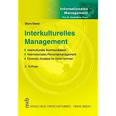Interkulturelles Management: Interkulturelle Kommunikation. Internationales Personalmanagement. Diversity-Ansätze im Unternehmen
