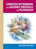 Computer Networking with Internet Protocols and Technology (0131410989) by Stallings, William