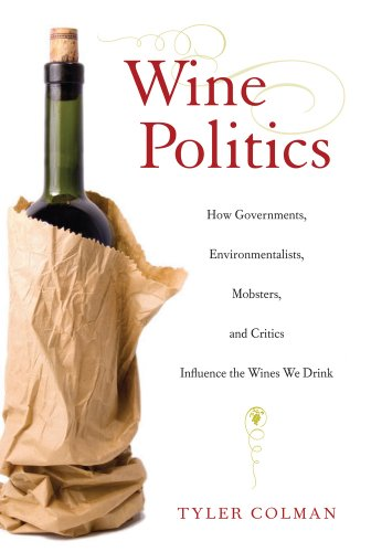 Wine Politics: How Governments, Environmentalists,...