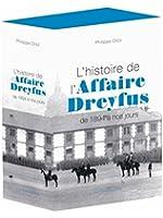 L'Histoire de l'Affaire Dreyfus: De 1894 à nos jours