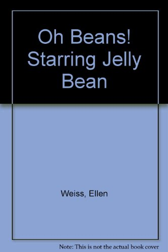 Oh Beans! Starring Jelly Bean