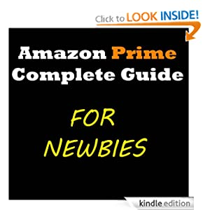 What is Amazon Prime? The Complete Guide to Amazon Prime (for Newbies)