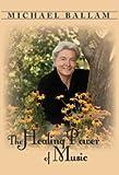 Michael Ballam - The Healing Power of Music