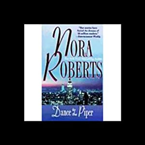 Dance to the Piper | [Nora Roberts]