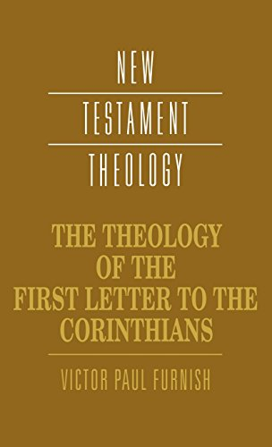 THEOLOGY-OF-FIRST-LETTER-TO-CORINTHIANS-NEW-TESTAMENT-THEOLOGY-By-Furnish-NEW