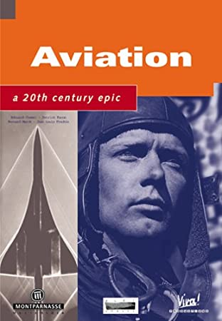 Aviation: A 20th Century Epic
