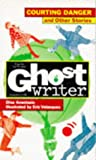 Courting Danger and Other Stories (Ghostwriter) (0553407236) by Anastasio, Dina