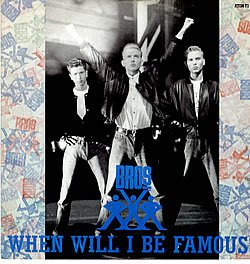 Bros - When Will I be Famous? - Zortam Music