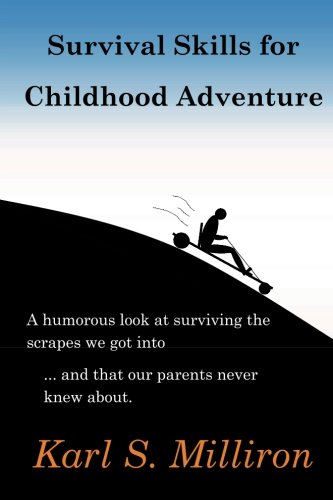 Survival Skills for Childhood Adventure PDF