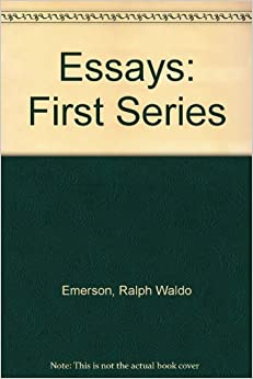 essays first series emerson amazon