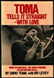 img - for Toma Tells It Straight-With Love book / textbook / text book
