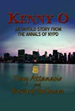 KENNY O - AN UNTOLD STORY FROM THE ANNALS OF NYPD