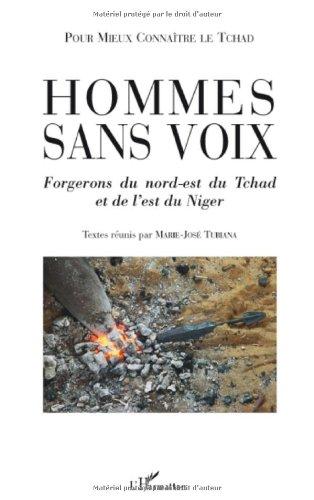Hommes sans voix : Forgerons du nord-est du Tchad et de l'est du Niger