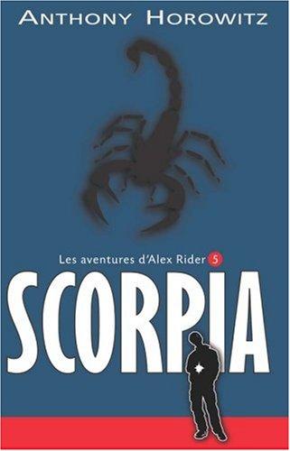 Les aventures d'Alex Rider, Tome 5 : Scorpia