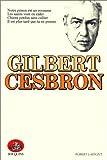 Notre prison est un royaume - Les Saints vont en enfer - Chiens perdus sans collier - Il est plus tard que tu ne penses (French Edition) (2221502620) by Cesbron, Gilbert