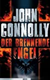 Der brennende Engel (Ein Charlie-Parker-Thriller, Band 5) title=