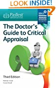 The Doctor's Guide to Critical Appraisal , Third Edition