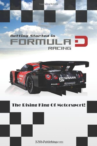 Getting Started In Formula D Racing: Your Guide To Drifting, The Rising King Of Motorsport!