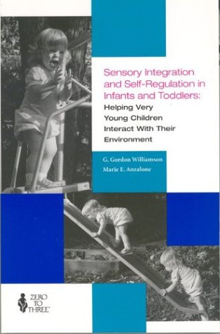 Sensory Integration and Self-Regulation in Infants and...