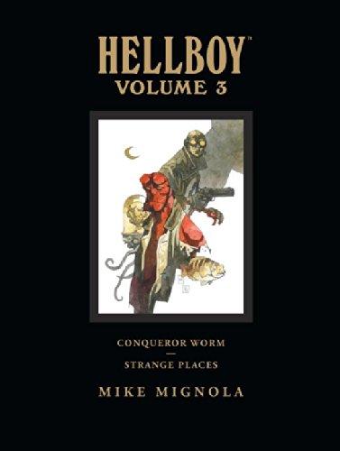 Hellboy Library Edition Volume 3: Conqueror Worm and Strange Places (Hellboy Library Edition 3)