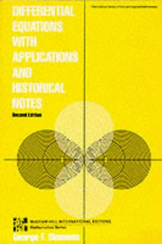 Differential Equations with Applications and Historical Notes (McGraw-Hill International Editions S.)