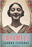 Caramelo o puro cuento (8883730968) by Sandra Cisneros