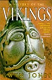A History of the Vikings (Oxford paperbacks) (019285139X) by Gwyn Jones
