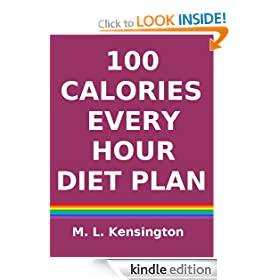 100 Calories Every Hour Diet Plan