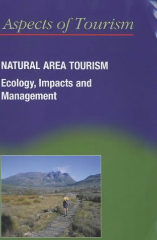Natural Area Tourism: Ecology, Impacts, and Management...