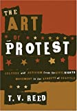 Image of The Art of Protest: Culture and Activism from the Civil Rights Movement to the Streets of Seattle