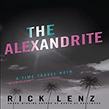 The Alexandrite Audiobook by Rick Lenz Narrated by Rick Lenz