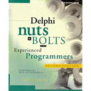 Delphi Nuts and Bolts for Experienced Programmers